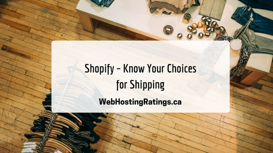 Shopify - Know Your Choices for Shipping