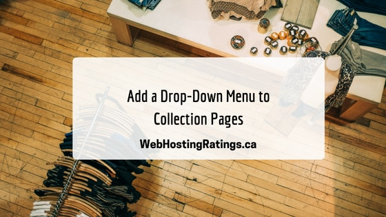 Add a Drop-Down Menu to Collection Pages