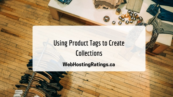 Using Product Tags to Create Collections